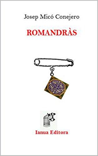Romandràs (O Ruivém Book 3) (Catalan Edition) por Josep Micó