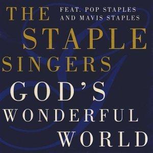 gods-wonderful-world-by-staple-singers