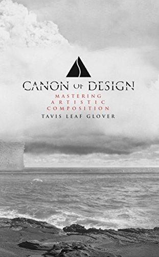 Canon of Design: Mastering Artistic Composition (English Edition)