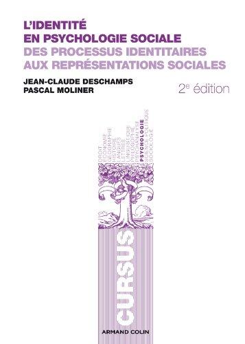 L'identité en psychologie sociale : Des processus identitaires aux représentations sociales par Jean-Claude Deschamps
