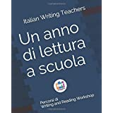 Un anno di lettura a scuola: Percorsi di Writing and Reading Workshop