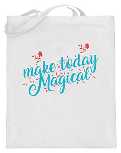 SPIRITSHIRTSHOP Make Today Magical, Mache Den Heutigen Tag Magisch - Magie, Wunder, Kraft, Energie, Freude - Jutebeutel (mit langen Henkeln) -38cm-42cm-Weiß