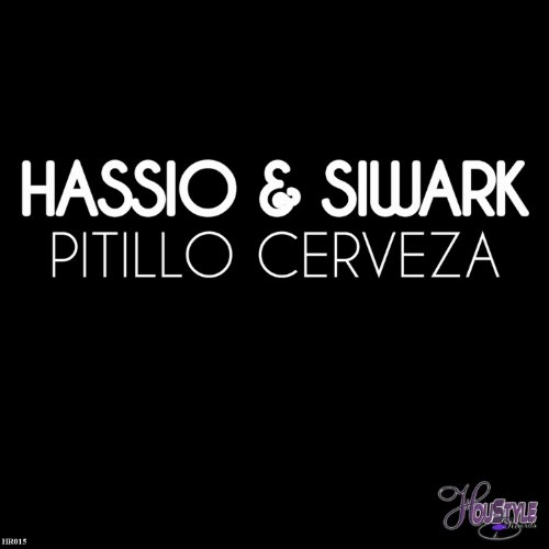 Pitillo & Cerveza (Original Mix)