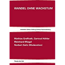 Wandel ohne Wachstum (Edition Stiftung Schloss Neuhardenberg)
