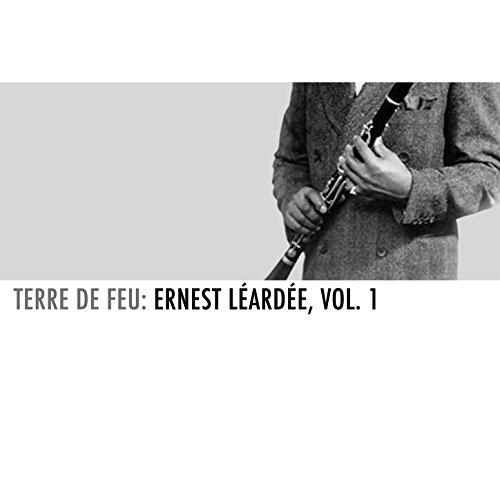Terre de feu: Ernest Léardée, Vol. 1