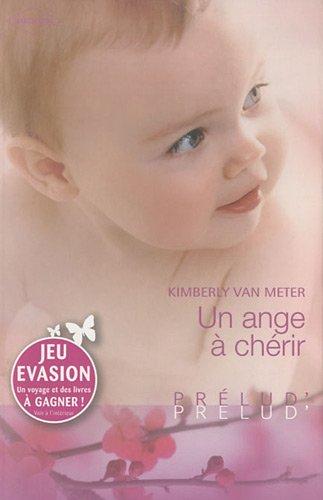 Un ange à chérir par Kimberly Van Meter
