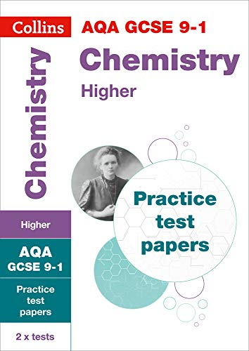 GCSE Chemistry Higher AQA Practice Test Papers: GCSE Grade 9-1 (Collins GCSE 9-1 Revision)