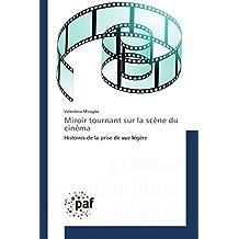 Miroir tournant sur la scène du cinéma: Histoires de la prise de vue légère (Omn.Pres.Franc.)