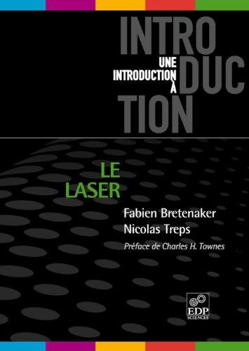 Le Laser: 50 ans de découverte