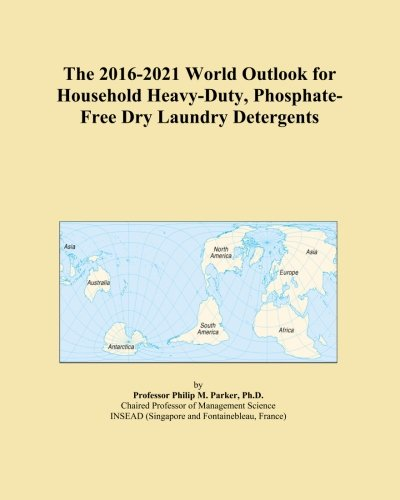the-2016-2021-world-outlook-for-household-heavy-duty-phosphate-free-dry-laundry-detergents