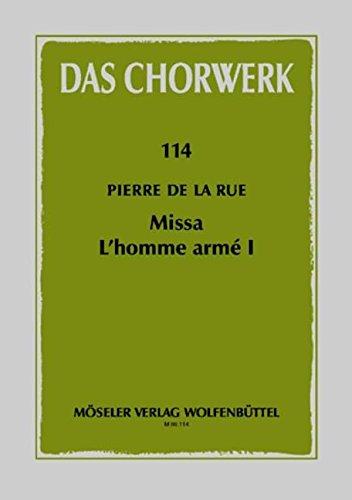 Das Chorwerk:  Missa L'Homme Arme I