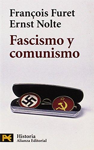 Fascismo y comunismo (El Libro De Bolsillo - Historia) por François Furet