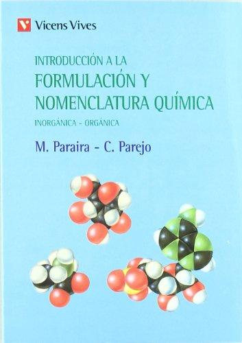 Introduccion A La Formulacion Y A La Nomenclatura Quimica.: Inorganica-organica - 9788431614355