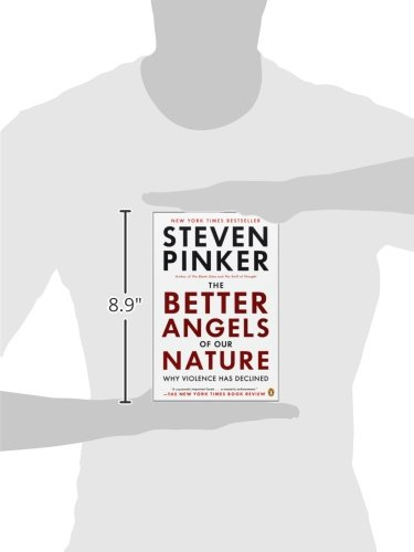 The Better Angels of Our Nature: Why Violence Has Declined - 3