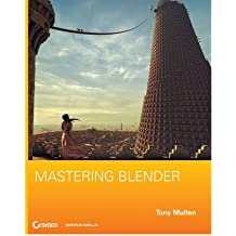 (Mastering Blender [With CDROM]) BY (Mullen, Tony) on 2009