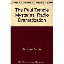 The Paul Temple Mysteries: Radio Dramatization