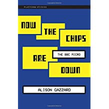 Now the Chips are Down (Platform Studies)