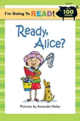 I'm Going to Read (Level 2): Ready, Alice? (I'm Going to Read Series) by Amanda Haley (7-Sep-2013) Paperback