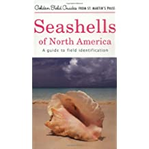 Seashells of North America: A Guide to Field Identification (Golden Field Guides)