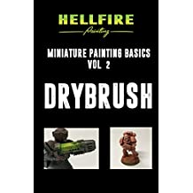 Drybrush (Miniature Painting Basics Book 2)