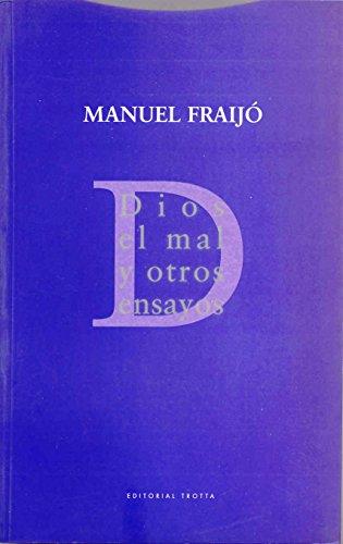 Dios, el mal y otros ensayos por Manuel Fraijó