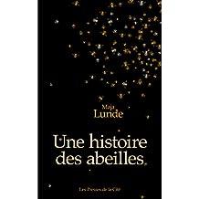 Une histoire des abeilles (French Edition)