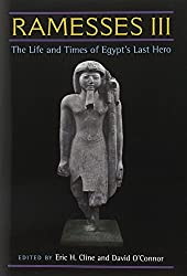 Ramesses III: The Life and Times of Egypt's Last Hero by Eric H. Cline (2012-02-15)
