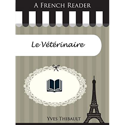 A French Reader: Le Vétérinaire (French Readers t. 42)