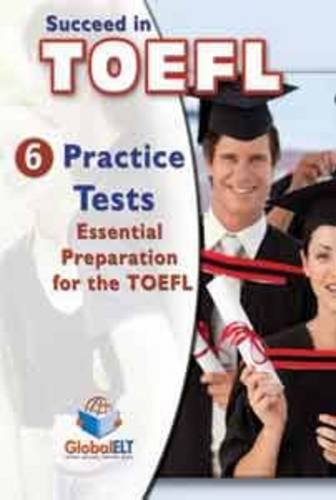 Succeed In Toefl 6 Practice Tests Tb
