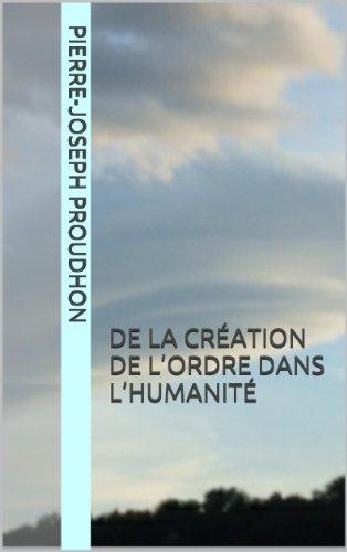 Téléchargement gratuit des meilleurs livres De la Création de l'Ordre dans l'Humanité PDF FB2 iBook