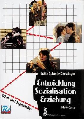 Entwicklung - Sozialisation - Erziehung, 2. Teil: Schul- und Jugendalter