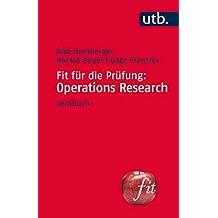 Fit für die Prüfung: Operations Research: Lernbuch