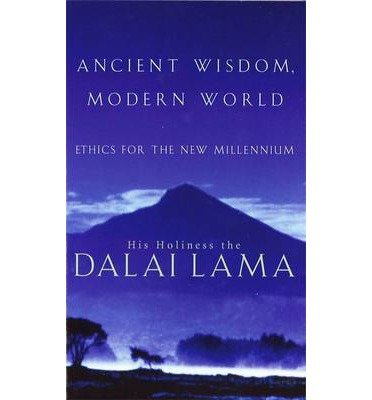 [(Ancient Wisdom: Ethics for the New Millennium)] [Author: His Holiness Tenzin Gyatso The Dalai Lama] published on (January, 2000)