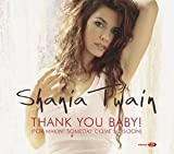 Thank You Baby [CD 2] by Shania Twain -