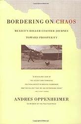 Bordering on Chaos: Mexico's Roller-Coaster Journey Toward Prosperity: Mexico's Roller-Coaster Journey Toward Peace