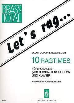 LET'S RAG - 10 RAGTIMES - arrangiert für Posaune - (Waldhorn/Tenorhorn) - Klavier [Noten / Sheetmusic] Komponist: JOPLIN SCOTT