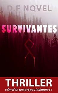 Survivantes par D. F Novel