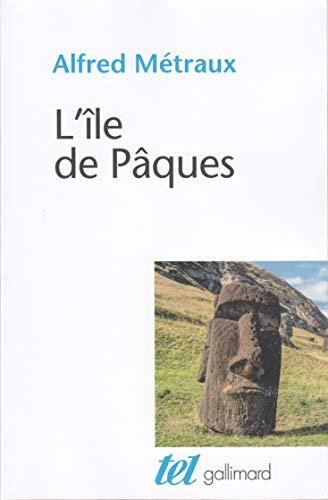 L'île de Pâques par A. Métraux