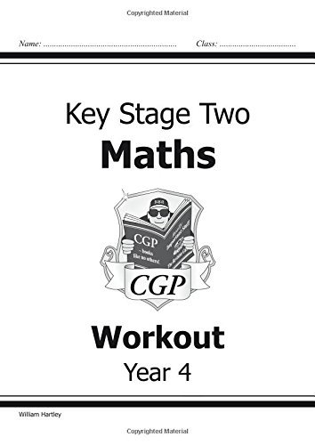KS2 Maths Workout - Year 4 (for the New Curriculum): Workout Book by William Hartley (2014-05-16)