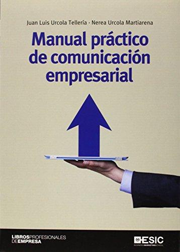 Manual práctico de comunicación empresarial (Libros Profesionales)