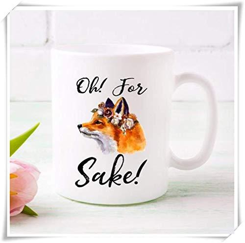 Oh For Sake Tasse süßer Fuchs Kaffeetasse Geschenkidee für Sie süße Kaffeetasse lustiger Fuchs Kaffee Tasse oh für Fox Sake Geschenkidee