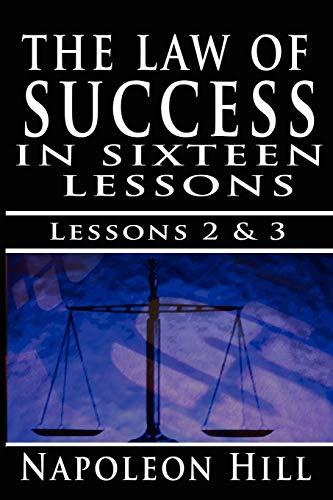 The Law of Success , Volume II & III: A Definite Chief Aim & Self Confidence: 2-3