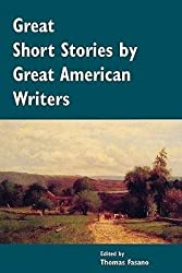 [ GREAT SHORT STORIES BY GREAT AMERICAN WRITERS ] Fasano, Thomas (AUTHOR ) Jun-01-2011 Paperback