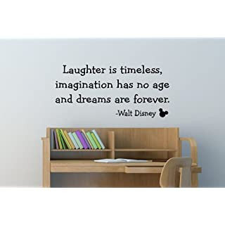 Laughter Is Timeless, Imagination Has No Age And Dreams Are Forever - Mickey Mouse - Walt Disney ... Family Quote.. Inspirational Words.. Vinyl Wall Art Sticker Decal Mural Any Colour Just Message us. 100cm x 50cm Vinyl Wall art Decal Sticker Kids Bedroom BABY NURSERY KITCHEN LIVING ROOM BATHROOM Perfect For Wedding Present....