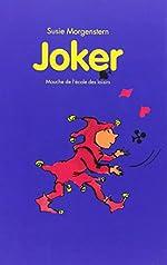 Joker de Susie Morgenstern