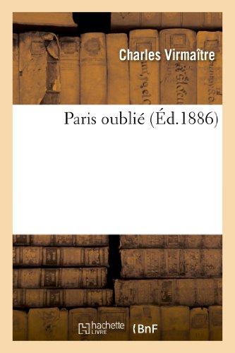 Paris oublié par Charles Virmaître