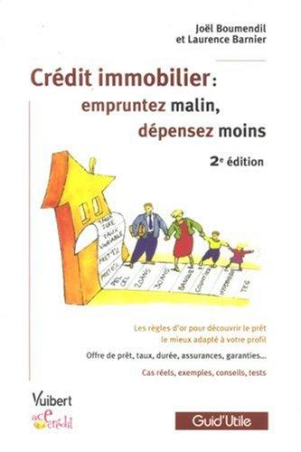 Crédit immobilier : empruntez malin, dépensez moins
