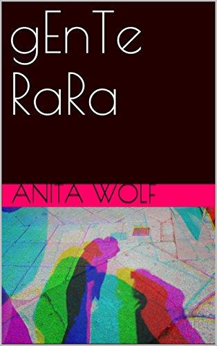 gEnTe RaRa (Spanish Edition)