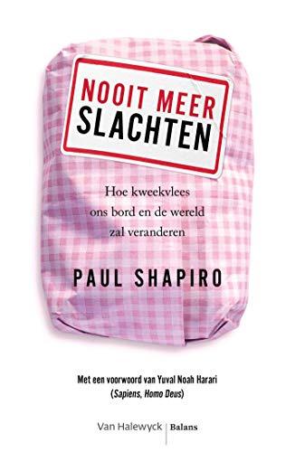 Nooit meer slachten (e-book) (Dutch Edition)