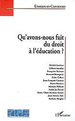 Qu'avons nous fait du droit à l'éducation ?